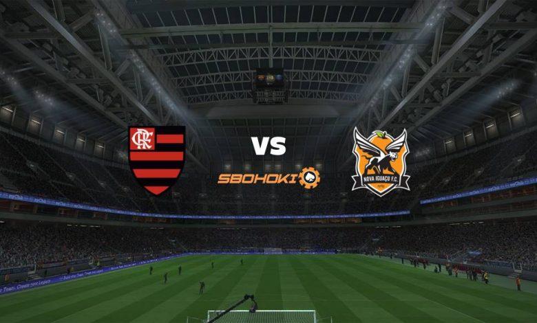 Live Streaming  Flamengo vs Nova Iguaçu 3 Maret 2021 1