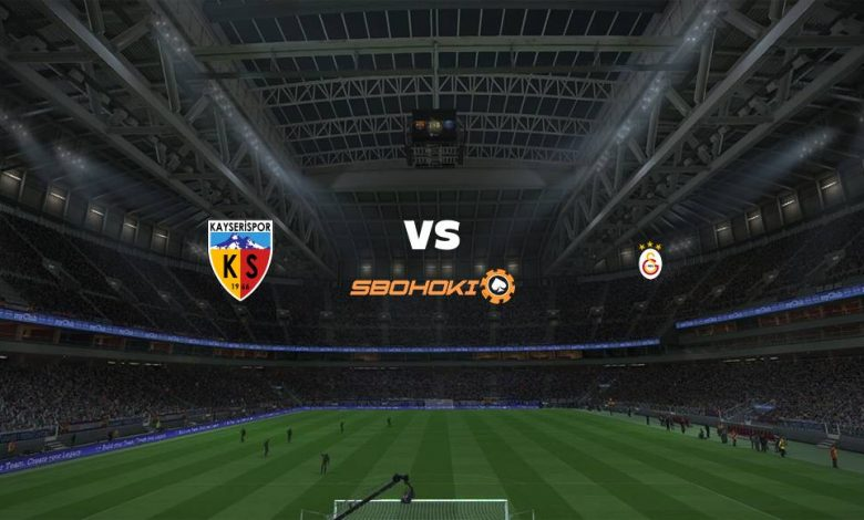 Live Streaming  Kayserispor vs Galatasaray 13 Maret 2021 1