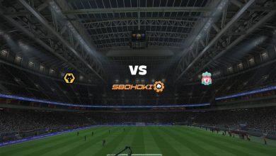 Photo of Live Streaming  Wolverhampton Wanderers vs Liverpool 15 Maret 2021