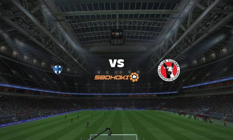 Live Streaming  Monterrey vs Tijuana 28 Februari 2021 1