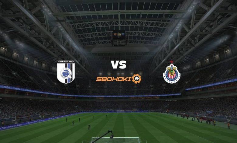 Live Streaming  Querétaro vs Chivas Guadalajara 4 Maret 2021 1
