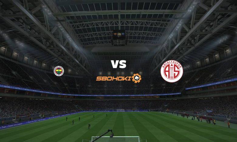 Live Streaming  Fenerbahce vs Antalyaspor 4 Maret 2021 1