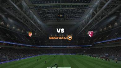 Photo of Live Streaming  AS Monaco vs Metz 3 April 2021