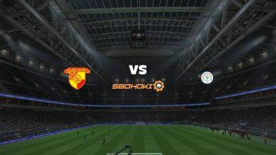 Photo of Live Streaming  Goztepe vs Caykur Rizespor 6 April 2021
