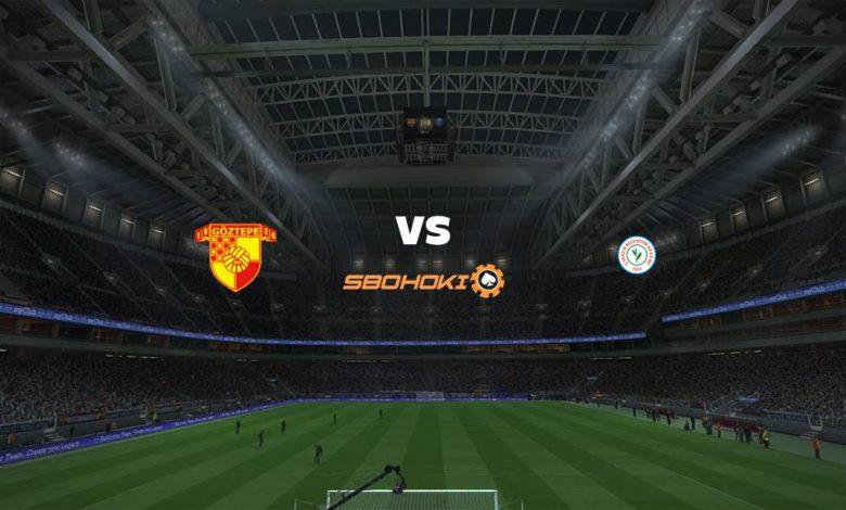 Live Streaming  Goztepe vs Caykur Rizespor 6 April 2021 1