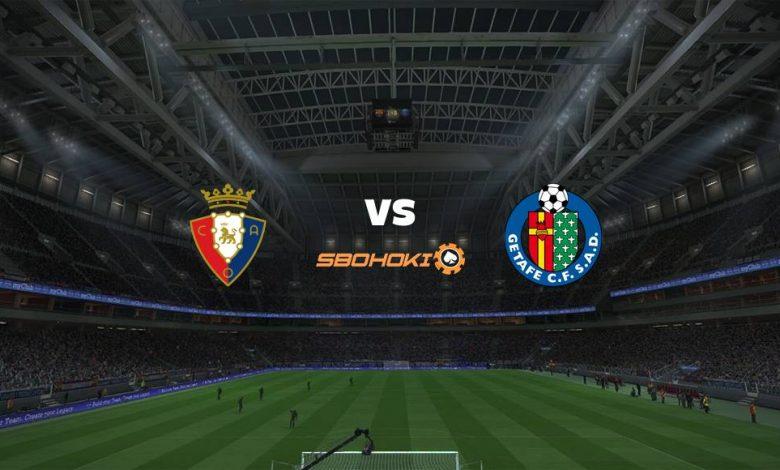 Live Streaming  Osasuna vs Getafe 3 April 2021 1