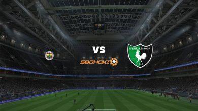 Photo of Live Streaming  Fenerbahce vs Denizlispor 5 April 2021