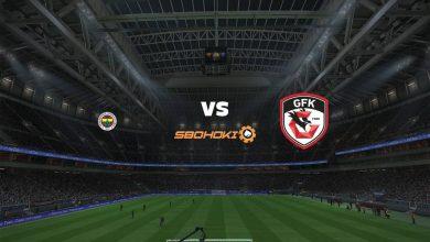 Photo of Live Streaming  Fenerbahce vs Gazisehir Gaziantep 12 April 2021