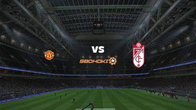 Photo of Live Streaming  Manchester United vs Granada 15 April 2021