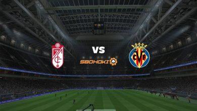 Photo of Live Streaming  Granada vs Villarreal 3 April 2021
