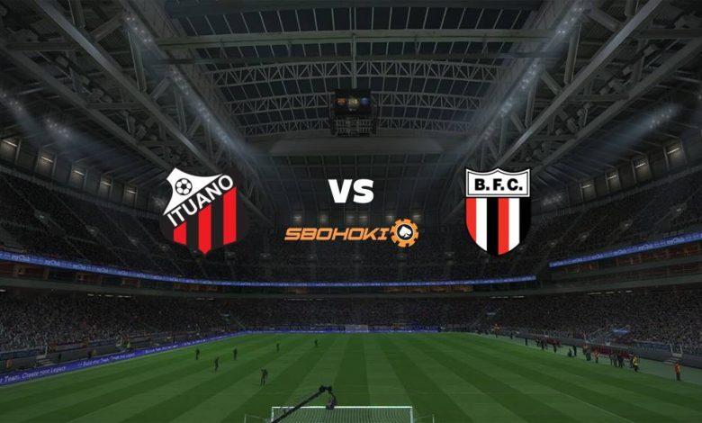 Live Streaming  Ituano vs Botafogo SP 15 April 2021 1