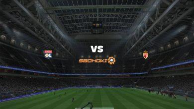 Photo of Live Streaming  Lyon vs AS Monaco 21 April 2021