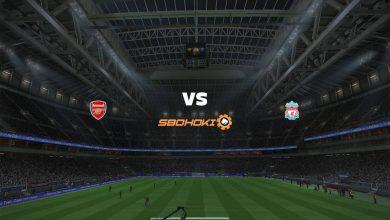 Photo of Live Streaming  Arsenal vs Liverpool 3 April 2021