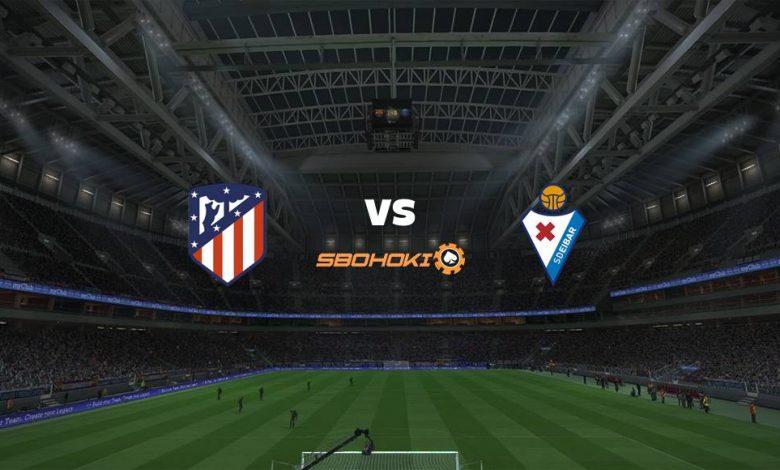 Live Streaming  Atletico Madrid vs Eibar 18 April 2021 1