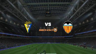 Photo of Live Streaming  Cádiz vs Valencia 4 April 2021