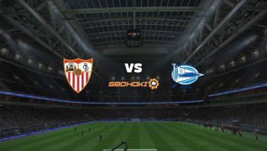 Photo of Live Streaming  Sevilla vs Alavés 23 Mei 2021