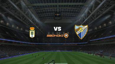 Photo of Live Streaming  Real Oviedo vs Málaga 17 Mei 2021