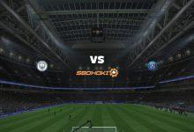 Photo of Live Streaming  Manchester City vs Paris Saint-Germain 4 Mei 2021
