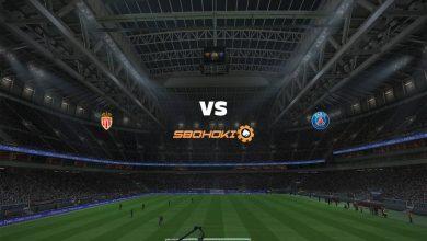 Photo of Live Streaming  AS Monaco vs Paris Saint-Germain 19 Mei 2021