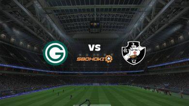 Photo of Live Streaming  Goiás vs Vasco da Gama 30 Juni 2021
