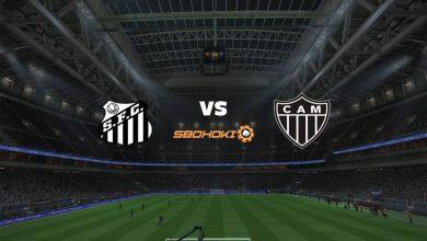 Photo of Live Streaming  Santos vs Atlético-MG 27 Juni 2021