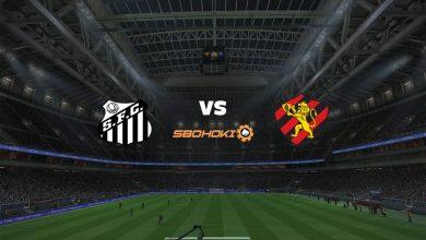 Photo of Live Streaming  Santos vs Sport 30 Juni 2021