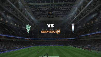 Photo of Live Streaming  Santiago Wanderers vs Universidad Católica 5 Juni 2021