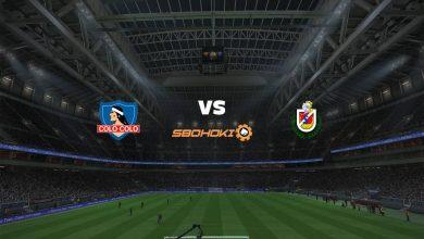 Photo of Live Streaming  Colo Colo vs La Serena 6 Juni 2021