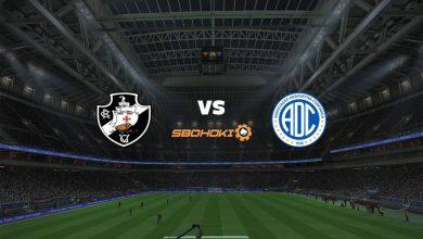Photo of Live Streaming  Vasco da Gama vs Confiança 4 Juli 2021