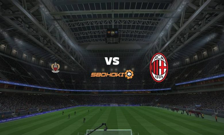 Live Streaming  Nice vs Milan 31 Juli 2021 1