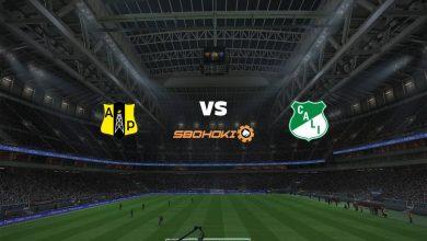 Photo of Live Streaming  Alianza Petrolera vs Deportivo Cali 22 Agustus 2021