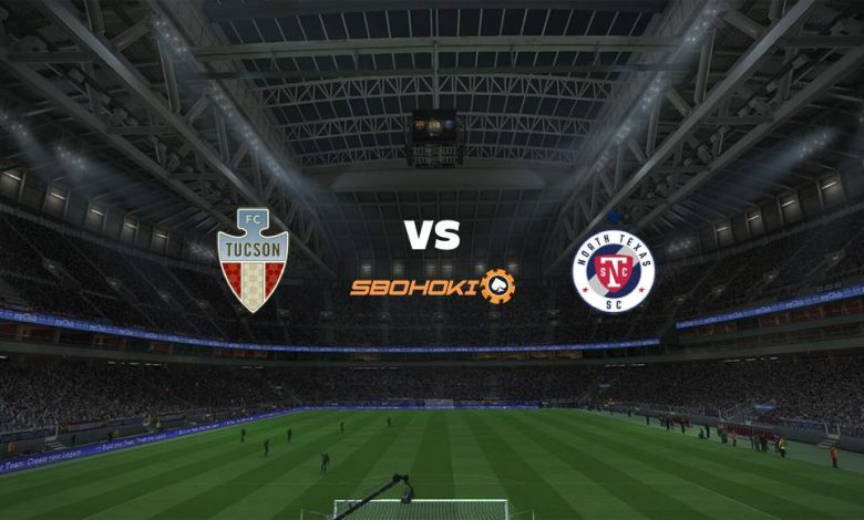 Live Streaming  FC Tucson vs North Texas SC 8 Agustus 2021 1