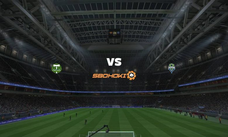 Live Streaming  Portland Timbers vs Seattle Sounders FC 16 Agustus 2021 1