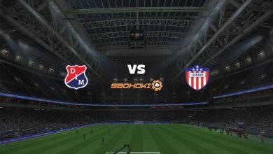 Photo of Live Streaming  Independiente Medellín vs Atlético Junior 1 Agustus 2021