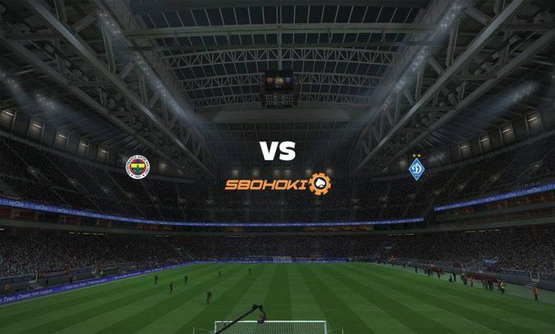Live Streaming  Fenerbahce vs Dynamo Kiev 4 Agustus 2021 1