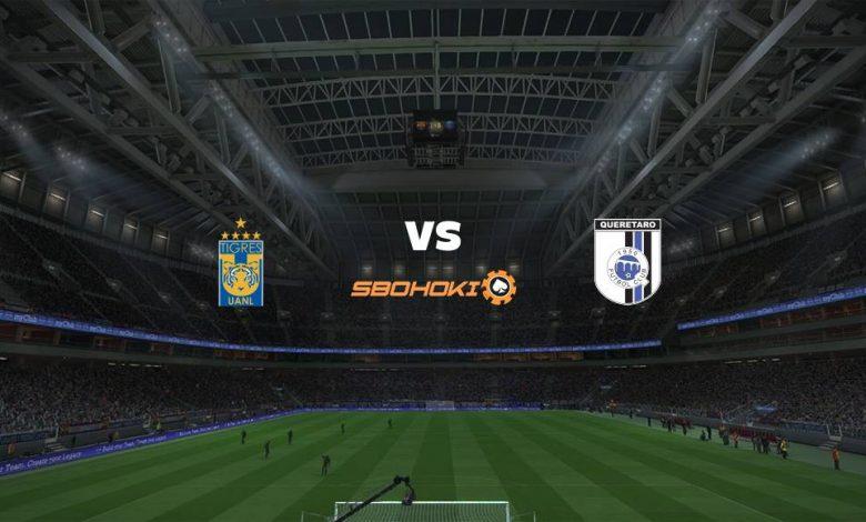 Live Streaming  Tigres UANL vs Querétaro 18 Agustus 2021 1