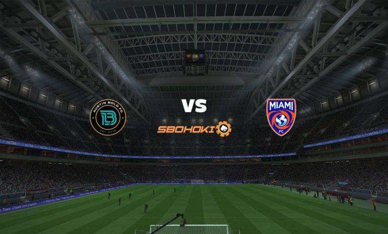 Live Streaming  Austin Bold FC vs Miami FC 15 Agustus 2021 1