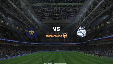 Photo of Live Streaming  Pumas UNAM vs Puebla 22 Agustus 2021