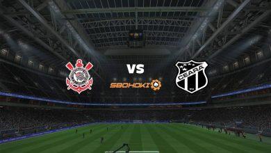 Photo of Live Streaming  Corinthians vs Ceará 15 Agustus 2021