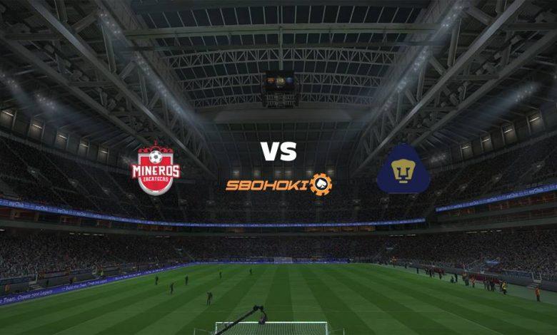 Live Streaming  Mineros de Zacatecas vs Pumas Tabasco 17 Agustus 2021 1