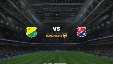 Photo of Live Streaming  Atlético Huila vs Independiente Medellín 29 Agustus 2021