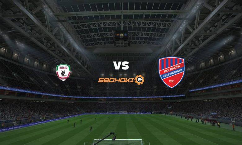 Live Streaming  Rubin Kazan vs Rakow Czestochowa 12 Agustus 2021 1