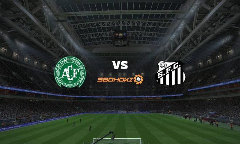 Live Streaming  Chapecoense vs Santos 1 Agustus 2021 1