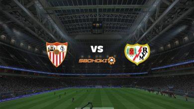 Photo of Live Streaming  Sevilla vs Rayo Vallecano 15 Agustus 2021
