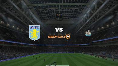 Photo of Live Streaming  Aston Villa vs Newcastle United 21 Agustus 2021