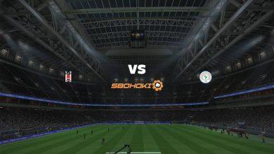 Photo of Live Streaming  Besiktas vs Caykur Rizespor 13 Agustus 2021