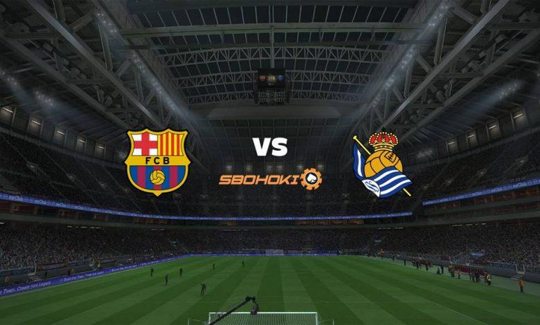 Live Streaming  Barcelona vs Real Sociedad 15 Agustus 2021 1