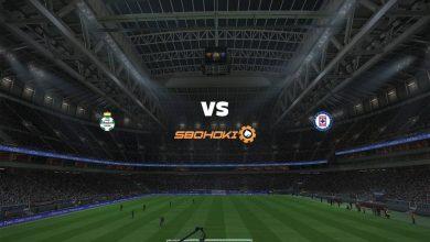 Photo of Live Streaming  Santos Laguna vs Cruz Azul 1 Agustus 2021