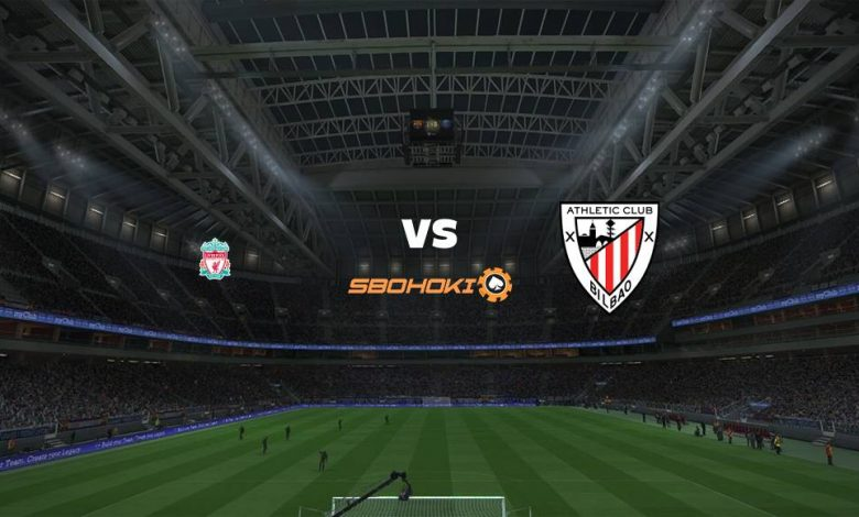 Live Streaming  Liverpool vs Athletic Bilbao 8 Agustus 2021 1