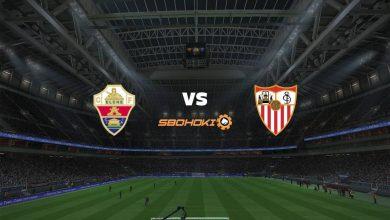 Photo of Live Streaming  Elche vs Sevilla 28 Agustus 2021